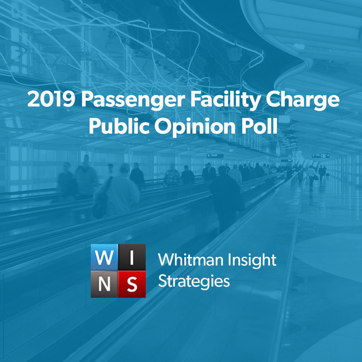 2019 Passenger Facility Charge Public Opinion Poll